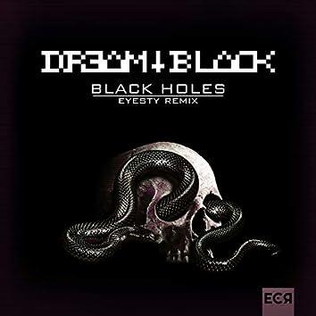 Black Holes (EYESTY Remix)