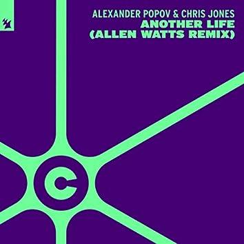 Another Life (Allen Watts Remix)