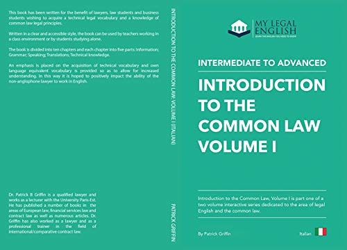 Introduction to the Common Law, Vol. 1: English for the Common Law, Italian language edition (English Edition)