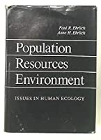Population, Resources, Environment 0716706806 Book Cover