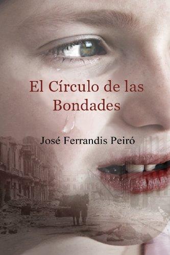 El Círculo de las Bondades (Tercera edición)