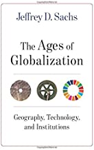 The Ages of Globalization: Geography, Technology, and Institutions