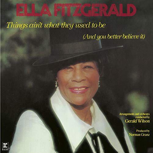 Ella Fitzgerald - Things Ain'T What They Used To Be [CD]