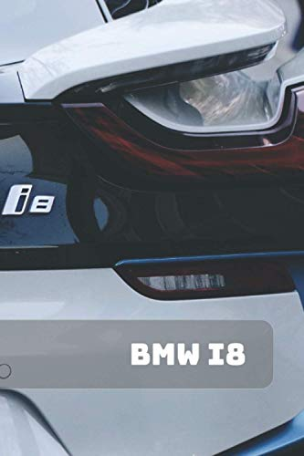 BMW i8: A Motivational Notebook Series for Petrolheads: Blank journal makes a...