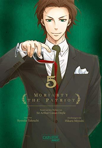 Moriarty the Patriot 5: Die spannenden Kriminalfälle von Sherlock Holmes' größtem Gegenspieler