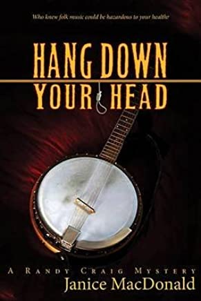 [Hang Down Your Head : A Randy Craig Mystery] (By (author)  Janice MacDonald) [published: October, 2011]