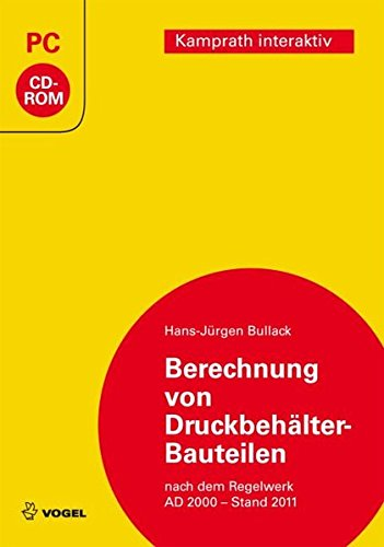 Berechnung von Druckbehälter-Bauteilen - Hans-Jürgen Bullack [import allemand]