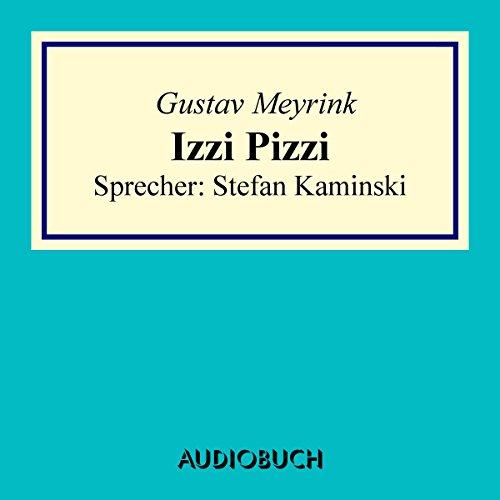 Izzi Pizzi audiobook cover art