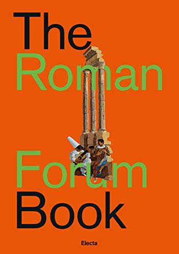 The Roman forum book. Ediz. italiana
