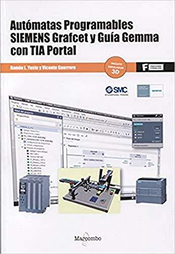 Autómatas programables SIEMENS Grafcet y Guía Gemma con TIA...
