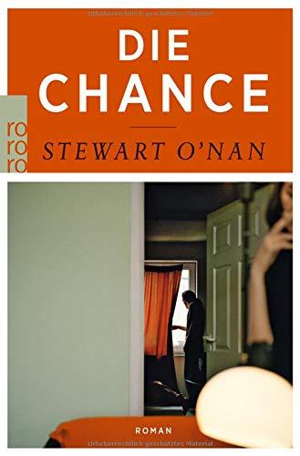 Buchseite und Rezensionen zu 'Die Chance' von Stewart O'Nan