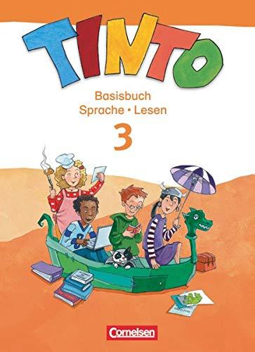 TINTO 2-4: 3. Schuljahr. Basisbuch Sprache und Lesen: Sprachlesebuch 3-4