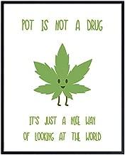 Marijuana Art Print - Funny Typography Wall Art Poster - Unique Home Decor for Bedroom, Den, Dorm Room - Gift for Pot, Weed, Ganja, Stoner, 4/20 Fans - 8x10 Photo Unframed