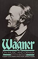 Wagner On Music And Drama (A Da Capo Paperback)