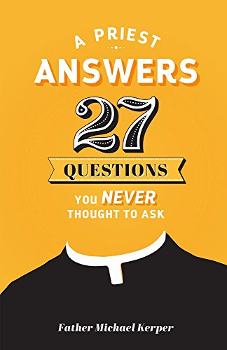 Priest Answers 27 Questions You Never Thought to Ask California