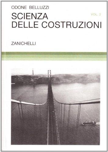 Scienza delle costruzioni (Vol. 2)