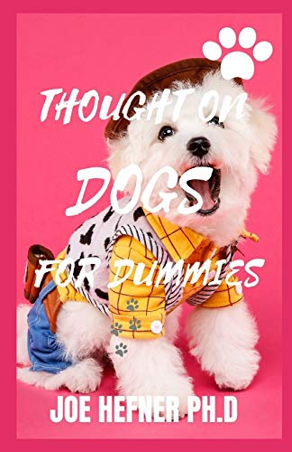 THOUGHT ON DOGS FOR DUMMIES