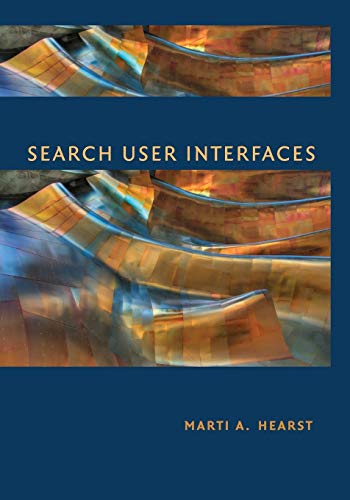 Compare Textbook Prices for Search User Interfaces 1 Edition ISBN 9781108708104 by Hearst, Marti A.
