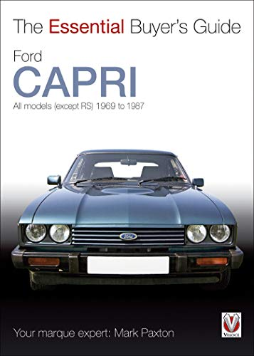 Ford Capri: The Essential Buyer's Guide (Essential Buyer's Guide series) (English Edition)