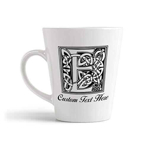 Ceramic Custom Latte Coffee Mug Cup'E' Irish Celtic Monogram Letter E Tea Cup 12 Oz Personalized Text Here