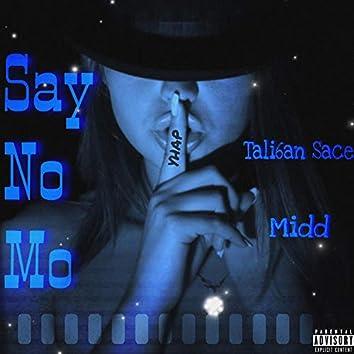 Say No Mo (feat. 1 Midd)