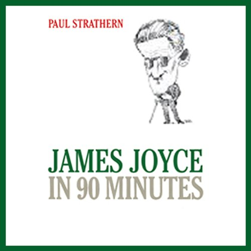 James Joyce in 90 Minutes  audiobook cover art