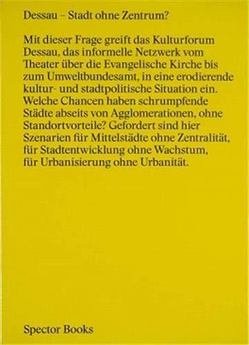 Dessau - Stadt ohne Zentrum?