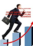 ONLINE MARKETING FOR START-UPS AND OFFLINE BUSINESS