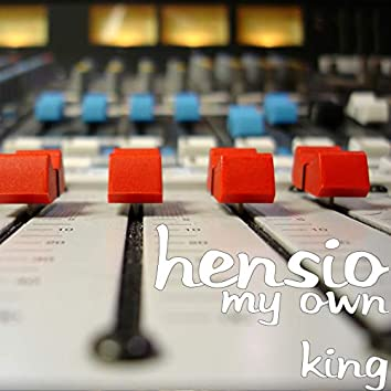 My Own King