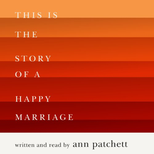 This Is the Story of a Happy Marriage audiobook cover art