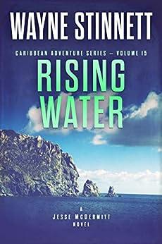 Rising Water: A Jesse McDermitt Novel (Caribbean Adventure Series Book 15) by [Wayne Stinnett]