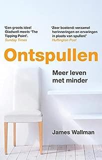 Ontspullen: meer leven met minder (Dutch Edition)