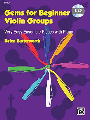 Gems for Beginner Violin Groups - Very Easy Ensemble Pieces with Piano (incl. CD): Book & CD