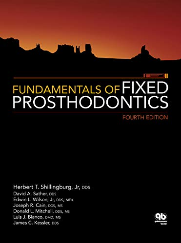 Fundamentals of Fixed Prosthodontics: Fourth Edition