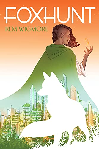 Foxhunt by [Rem Wigmore]