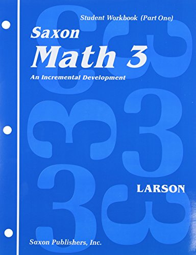Math 3: An Incremental Development Set: Student Workbooks, part one and two plus flashcards (Saxon math, grade 3)