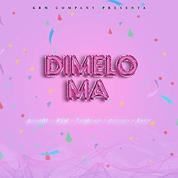 Dimelo Ma (feat. Diegomp, TunMelody, Cayazaya & Rroan)