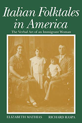 Italian Folktales in America: The Verbal Art of an Immigrant Woman (Wayne State University Folklore Archive Study)