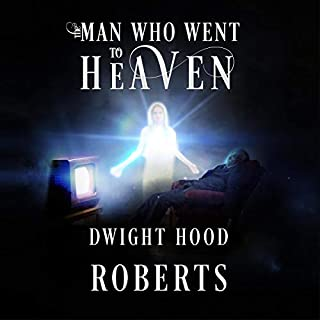 The Man Who Went to Heaven audiobook cover art