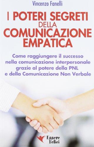 I poteri segreti delle comunicazione empatica