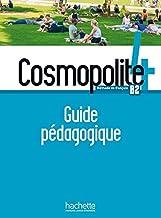 Cosmopolite 4. Guide pédagogique: Méthode de français