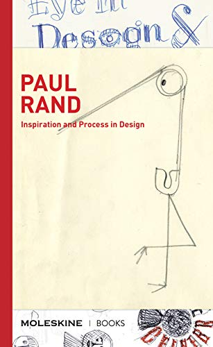 Paul Rand: Inspiration and Process in Design (LOGO and Branding Legend Paul...