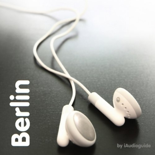Bilingual Berlin Audio Guide for German Learners cover art