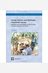 [( Energy Policies and Multitopic Household Surveys: Guidelines for Questionnaire Design in Living Standards Measurement Studies )] [by: Kyran O'Sullivan] [Dec-2006] Paperback