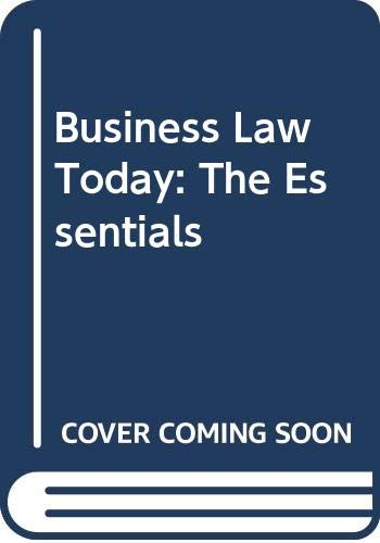 Compare Textbook Prices for Business Law Today: The Essentials 12 Edition ISBN 9780357038178 by Miller, Roger LeRoy