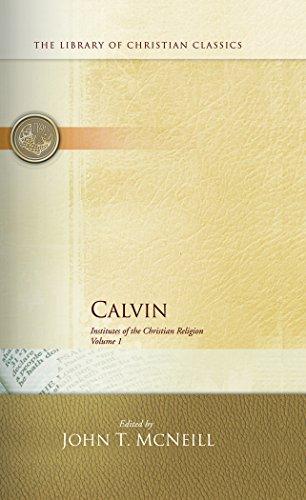 Calvin Institutes of the Christian Religion