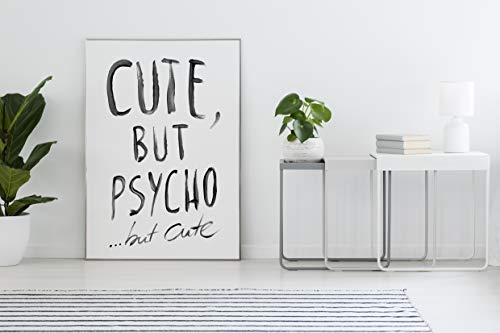 Poster: cute but psycho but cute, sw (ohne Rahmen!)