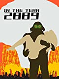 In the Year 2889 [OV]