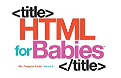 HTML for babies!