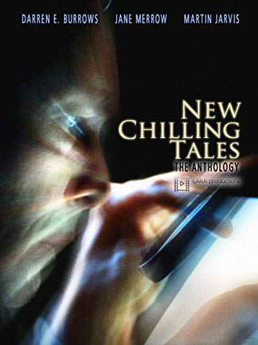New Chilling Tales - the Antholog